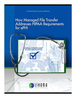 MFT Solution for HIPAA ePHI White Paper
